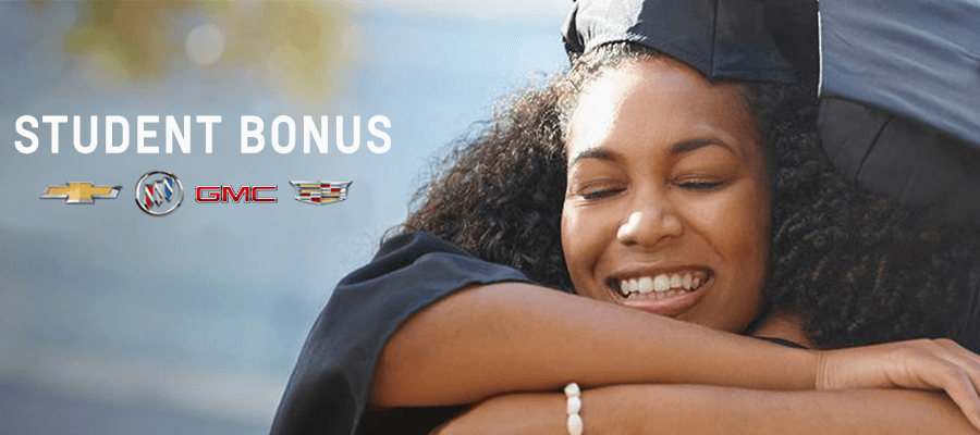 $500 - $750 Student Bonus | GM Programs & Incentives; Cadillac